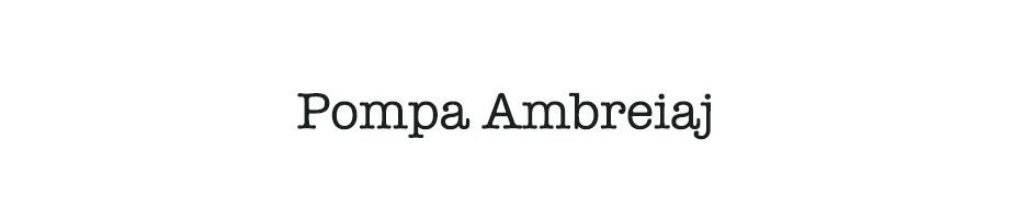 Pompa Ambreiaj