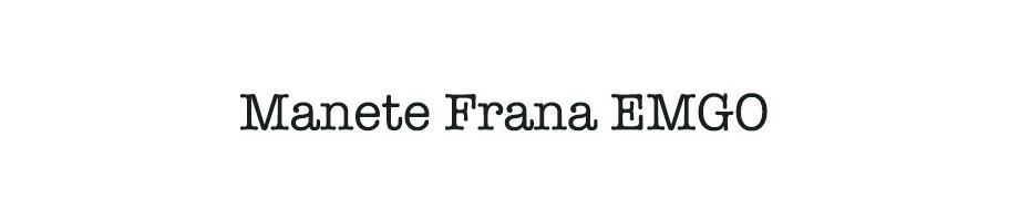 Manete Frana EMGO