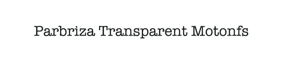 Parbriza Transparent Motonfs