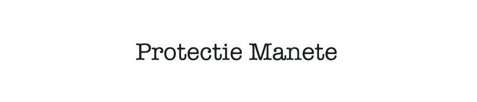 Protectie Manete