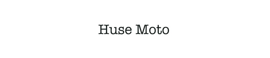 Huse moto