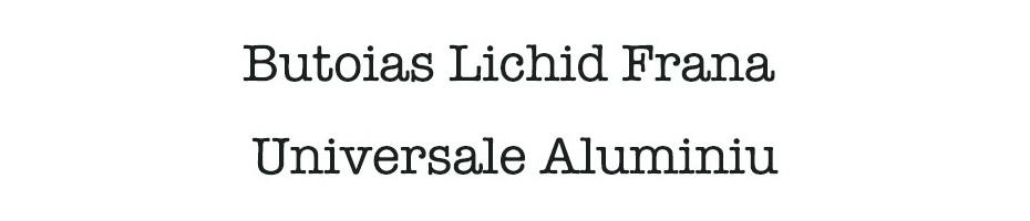 Butoias lichid frana Universale Aluminiu