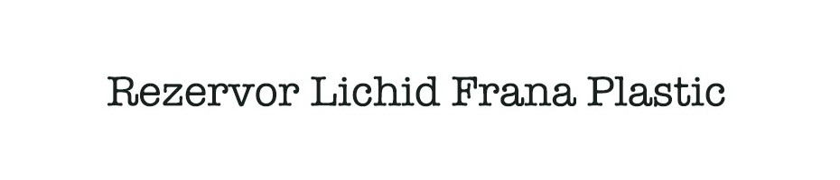 Rezervor Lichid Frana Plastic