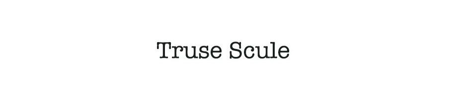 Truse Scule