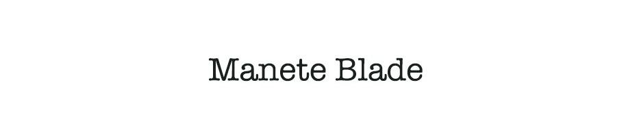Manete Blade
