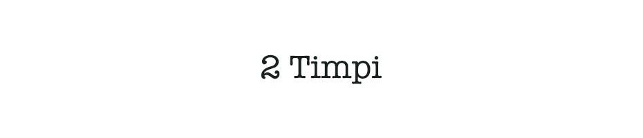 2 Timpi