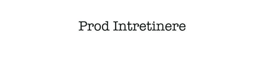Prod Intretinere