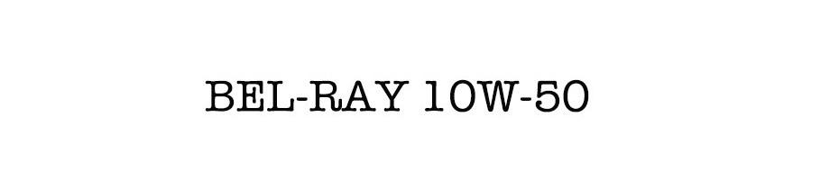 BEL-RAY 10W-50